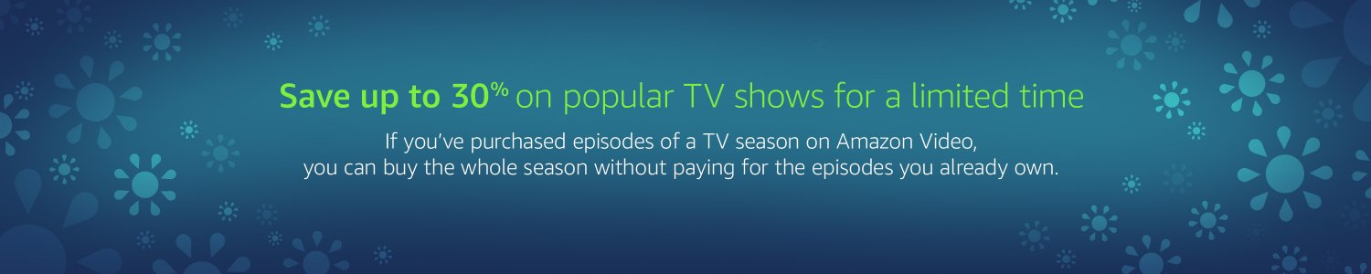 Monthly promo up to 30% off popular TV shows by Amazon