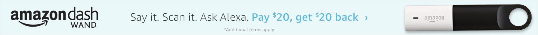 Buy $20 get $20 off Amazon Dash Wand