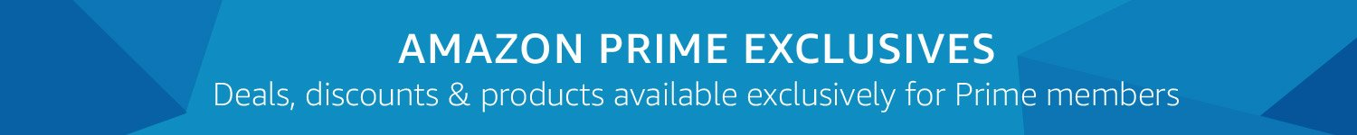 Benefits Customers Get from Amazon Prime Exclusives