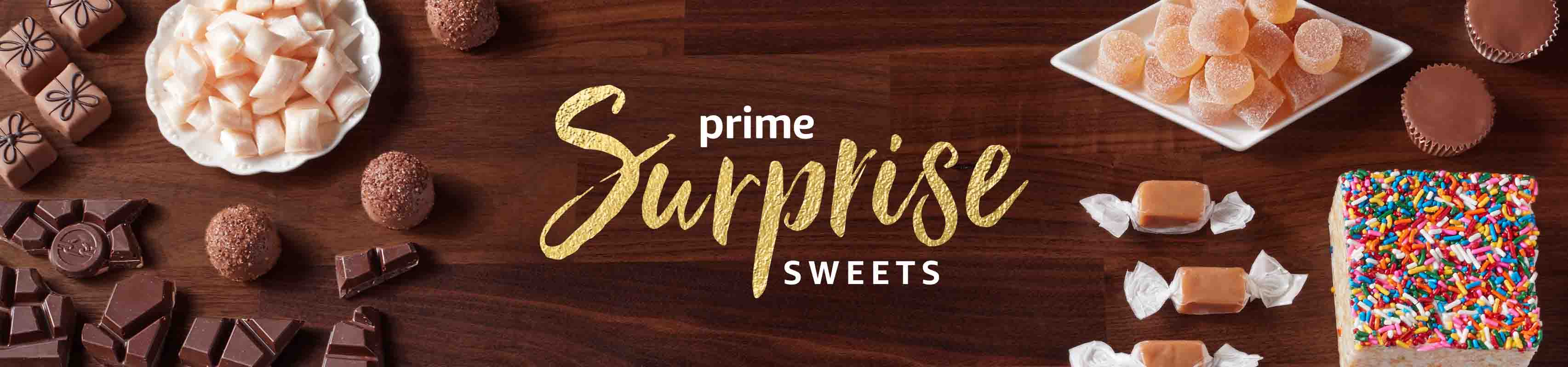 Benefits Customers Get from Amazon Prime Surprise Sweets