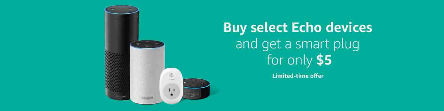 $5 Alexa smart plug with the purchase of Echo devices