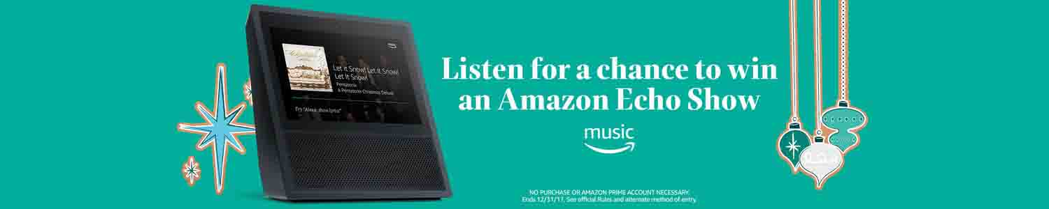 Free Echo Show for Amazon Prime Music 2017 holiday sweepstakes