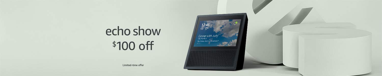 Extra $100 off promo code 'SHOW2PACK' on purchase of 2 Amazon Echo Show