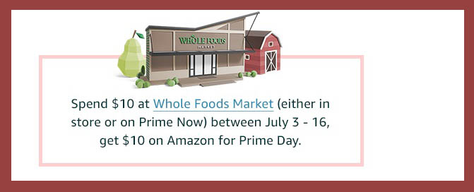 Free $10 Prime Day benefit for Whole Foods Market