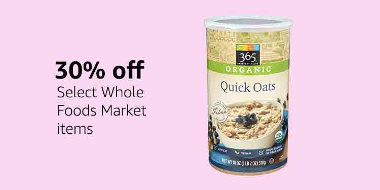 extra 30% off while checking for Whole Foods Market