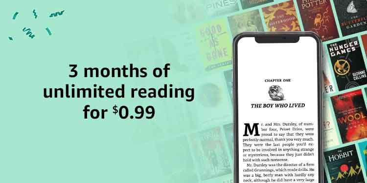 $0 99 promo for two months of Amazon Kindle Unlimited