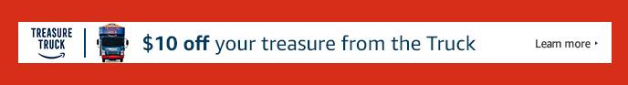 FREE $10 PROMO FOR AMAZON TREASURE TRUCK PURCHASE