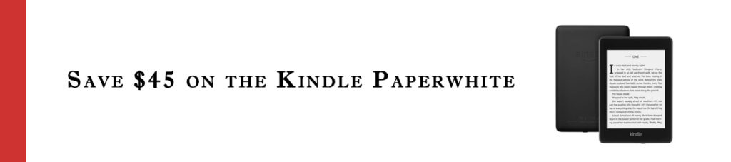 MONTHLY PROMOS FOR AMAZON KINDLE PAPERWHITE