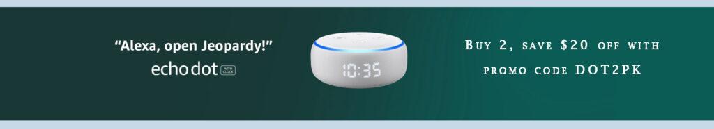 clock Echo Dot promo code